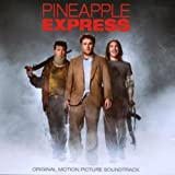 Soundtrack by Pineapple Express (2008-08-05)