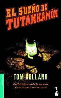 El sueño de Tutankamón par Holland