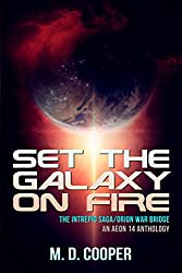 Set the Galaxy on Fire: An Aeon 14 Anthology