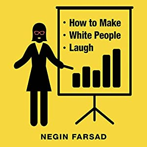 How to Make White People Laugh Audiobook