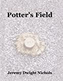 Potters Field: The Chanate Historical Cemetery in