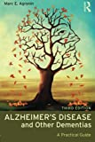 Alzheimer's Disease and Other Dementias: A