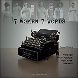 Book 7 Women 7 Words: Sharing the Stories You Won't Hear in Bible Study