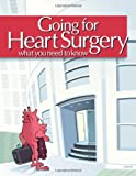 img - for Going for Heart Surgery: What You Need to Know book / textbook / text book