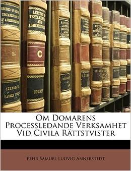 Om Domarens Processledande Verksamhet Vid Civila Rättstvister