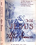 With Jesus After Sinners, Tom Malone, 087398918X