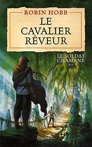 """Afficher """"Soldat chamane (Le) n° 2 Cavalier rêveur (Le)"""""""