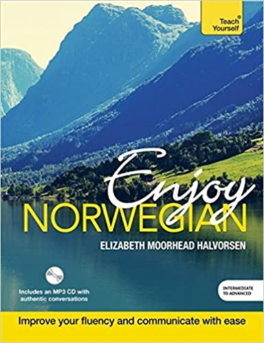Enjoy Norwegian Intermediate to Upper Intermediate Course: Improve your language (Teach Yourself) by Elizabeth Moorhead Halvorsen (2016-04-07)