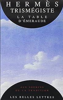 La table d'émeraude et sa tradition alchimique, Trismégiste, Hermès