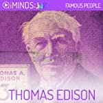 Thomas Edison: Famous People |  iMinds