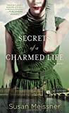Secrets of a Charmed Life by  Susan Meissner in stock, buy online here