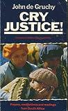 Cry Justice!, John W. De Gruchy, 088344223X