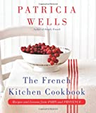 My Two French Kitchens, Patricia Wells, 0062088912