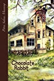 Front cover for the book Chocolate Rabbit by Petra Sabine Manning