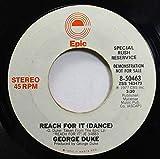 George Duke 45 RPM Reach For It (Dance) / Reach For It (Dance)