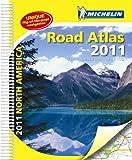 Michelin North American Road Atlas, 2011: USA, Canada, Mexico