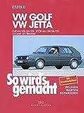 So wird's gemacht. VW Golf / Jetta: pflegen - warten - reparieren. VW Golf II 9/83 bis 9/91 - Jetta 1/84 bis 9/91