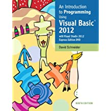 An Introduction to Programming Using Visual Basic 2012(w/Visual Studio 2012 Express Edition DVD) (9th Edition)