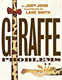 Book cover from Giraffe Problems by Jory John