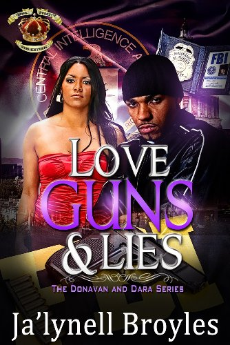 Love, Guns and Lies: The Donavan and Dara Series