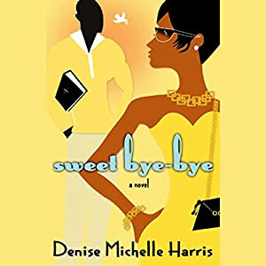Sweet Bye-Bye Audiobook