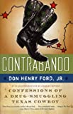 Don Henry Ford, Jr., is an unapologetic outlaw. For seven years he made his living smuggling marijuana across the U.S.-Mexico border in the Big Bend region of Texas. His business partners were some of the era's biggest narcotraficantes like Pablo Aco...