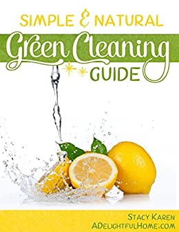 Simple and Natural Green Cleaning Guide