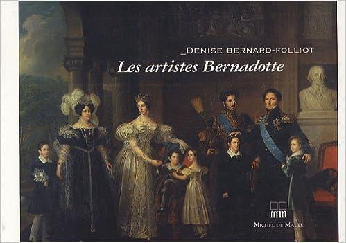 Lire Les artistes Bernadotte pdf, epub