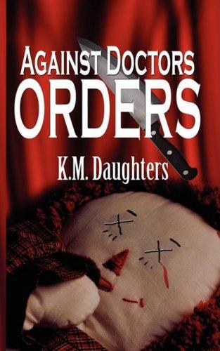 Download Against Doctor's Orders pdf epub