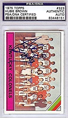 """Herb """"Hubie"""" Brown Autographed Signed 1975 Topps Card Kentucky Colonels - PSA/DNA Certified - Basketball Autographed Cards"""