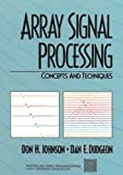 Array Signal Processing: Concepts and Techniques