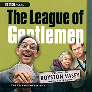 The League of Gentlemen: TV Series 3 Radio/TV Program