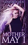 Mother May I (Knight Games) (Volume 4)