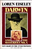 Darwin and the Mysterious Mr. X, Loren C. Eiseley, 0156239493