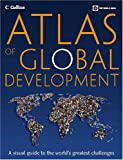 Atlas of Global Development 1st Edition