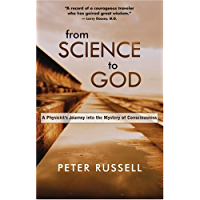 From Science to God: A Physicist's Journey into the Mystery of Consciousness (English Edition)