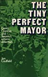 The Tiny Perfect Mayor, Jon Caulfield, 0888620713