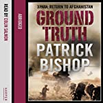 Ground Truth: 3 Para: Return to Afghanistan | Patrick Bishop