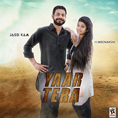 Tera Yaar Bathere Na Mp3 Song Dounlod: Yaar Tera (feat. Meenakshi) By Jassi Kam On Amazon Music