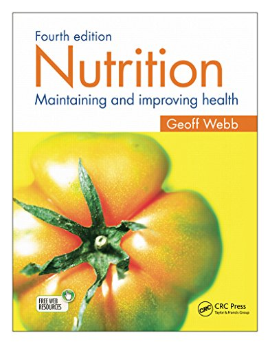 Nutrition: Maintaining and improving health, Fourth edition Pdf