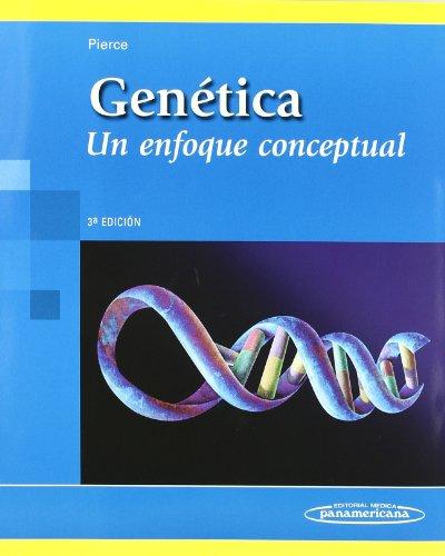 Descargar Libro Genética: Un Enfoque Conceptual Pierce Benjamin