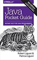 Java Pocket Guide: Instant Help for Java Programmers, 4th Edition Front Cover