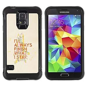 All-Round híbrido Heavy Duty de goma duro caso cubierta protectora Accesorio Generación-II BY RAYDREAMMM - Samsung Galaxy S5 SM-G900 - Motivational Quote Finish What Start Work