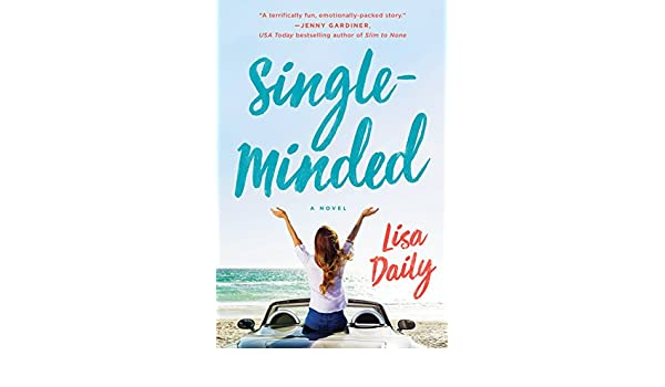 Single-Minded: A Novel (English Edition) eBook: Lisa Daily ...