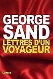 Lettres d'un voyageur (French Edition)
