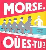 Book's Cover ofMorse où es-tu ?