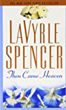 Then Came Heaven by LaVyrle Spencer front cover