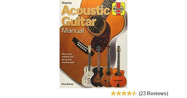 Haynes Acoustic Guitar Manual Hardback Maintain Set Up SAME DAY DISPATCH