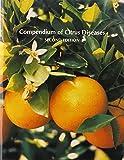 Compendium of Citrus Diseases, L. W. Timmer, 0890542481