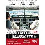 PilotsEYE.tv   NORDPOL - Sonderflug   A 330  :  DVD  :  Cockpitflight LTU Airbus A330-200